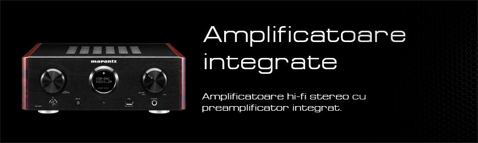 Amplificatoare stereo integrate
